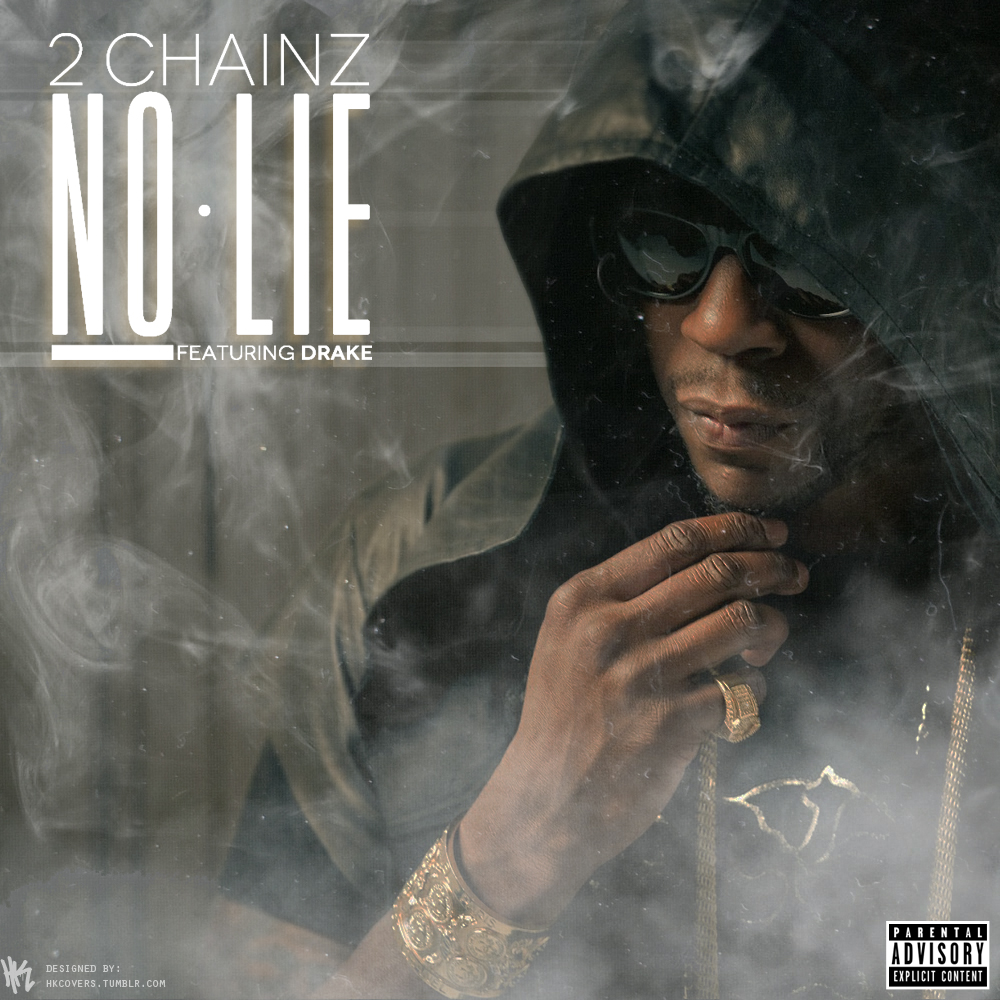 2 CHAINZ FT. DRAKE : No Lie lyrics - LyricsReg.com